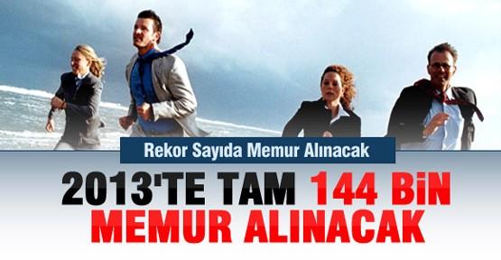 2013'te 144 Bin Memur Alınacak
