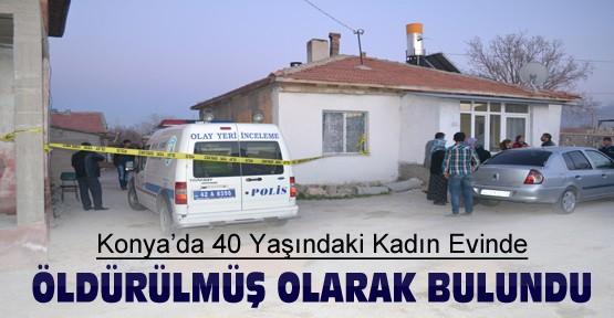 40 Yaşındaki kadın evinde öldürülmüş olarak bulundu