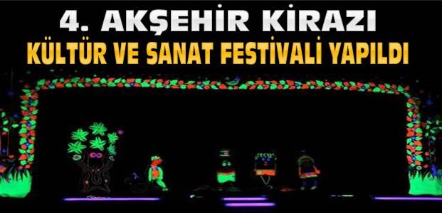 4. Akşehir Kiraz Festivali Yapıldı
