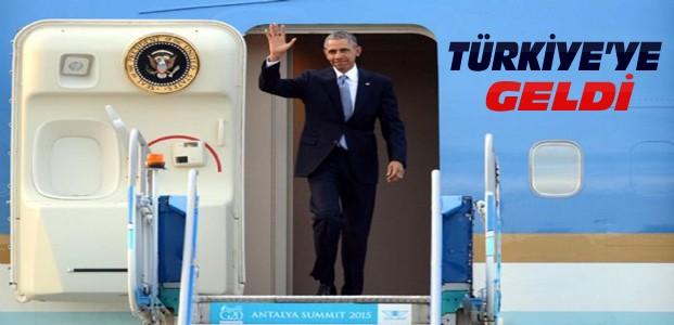 ABD Başkanı Obama Türkiye'ye Geldi
