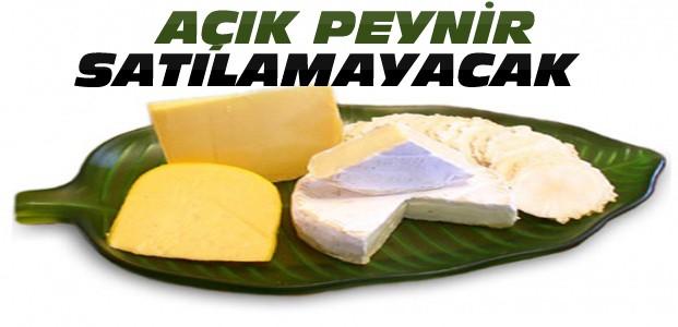 Açık Peynir Satışı Yasaklandı