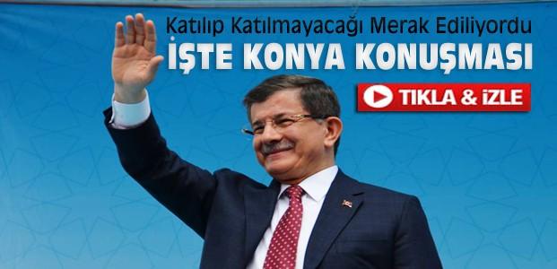 Ahmet Davutoğlu Konya Mitinginde Konuştu-VİDEO