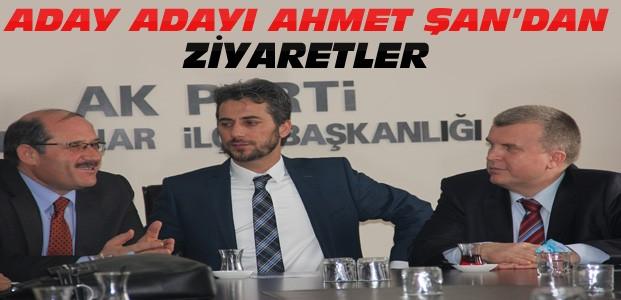 Ahmet Şan'dan Siyasi Ziyaretler