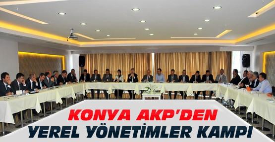 Ak Parti Konya Yerel Yönetimler Kampını Gerçekleştirdi