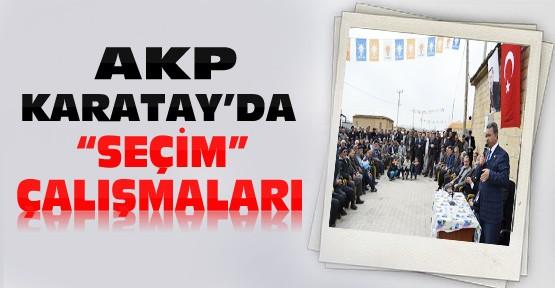 AKP Karatay'da seçim çalışmaları tüm hızıyla sürüyor