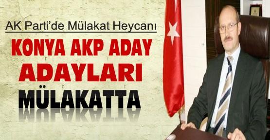 AKP Konya Aday Adaylarının Mülakatları Başladı