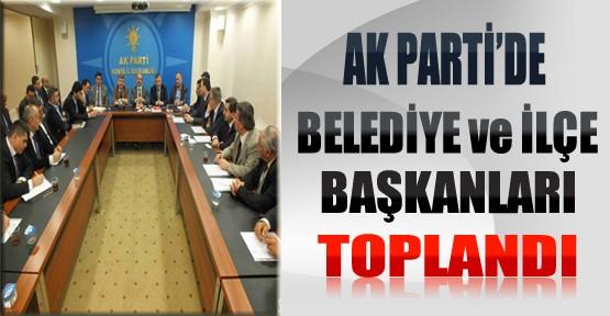 AKP'de Belediye ve İlçe Başkanları Toplantısı