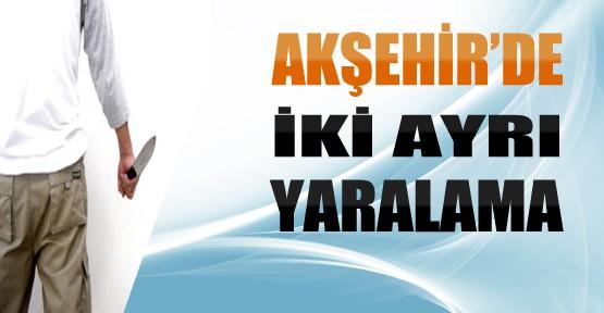 Akşehir'deki Yaralama Olaylarında 2 Kişi Yaralandı