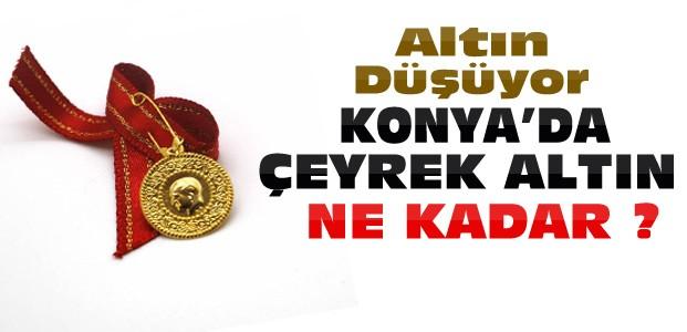 Altın Düşüşte-Konya'da Çeyrek Ne Kadar Oldu?
