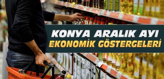 Aralık Konya Ekonomik Göstergeleri Yayınlandı