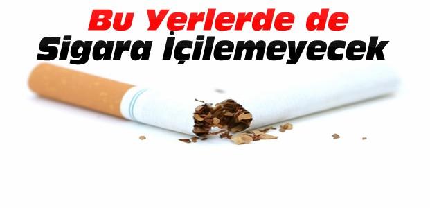 Artık sigara orada da içilmeyecek