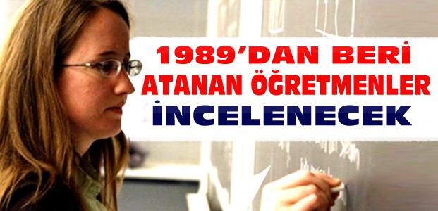 Atanan 582 Bin Öğretmene İnceleme