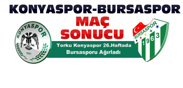Atiker Konyaspor Bursaspor Maç Sonucu
