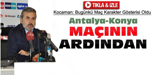 Aykut Kocaman'dan Antalyaspor Maçı Açıklamaları-VİDEO