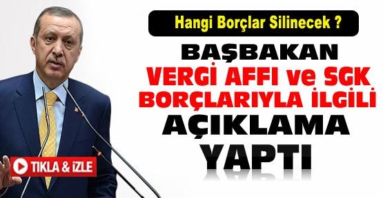 Başbakan vergi affı ve SGK borçlarıyla ilgili açıklama yaptı-VİDEO