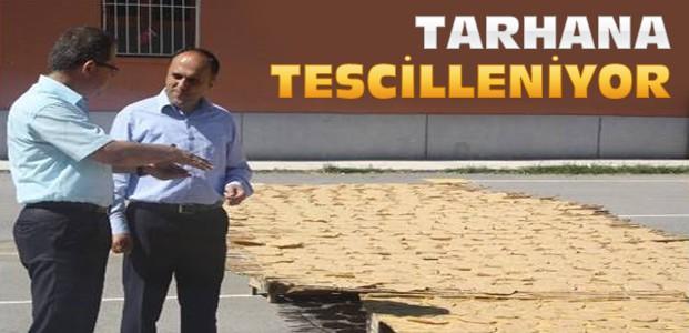 Beyşehir'in Tarhanası Tescillenecek