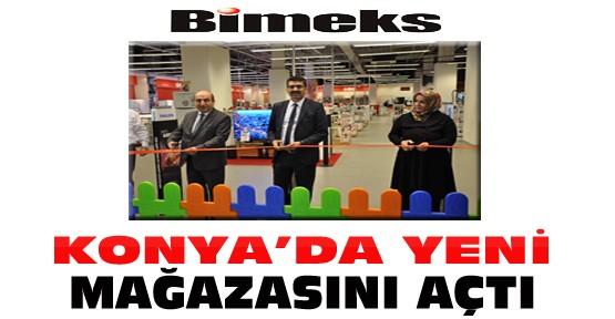 Bimeks Konya'da yeni mağazasını açtı