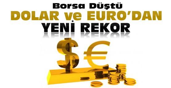 Borsa düştü Dolar ve Euroda son durum ?