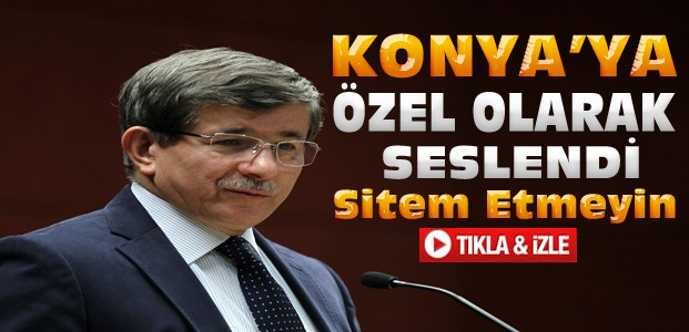 Davutoğlu Konya'ya özel konuştu-VİDEO