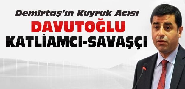 Demirtaş'tan Davutoğlu'na yakışıksız sözler