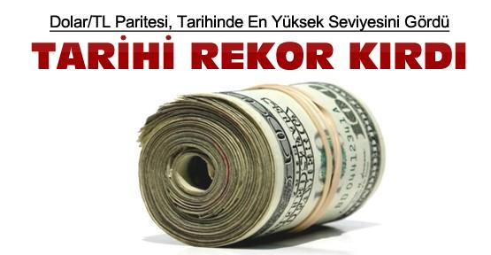 Dolar Tarihi Rekor Kırdı-En Yüksek Seviyeyi Gördü