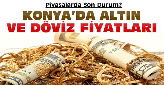 Dolarda Son Durum-Konya'da Altın ve Döviz Fitaları ?