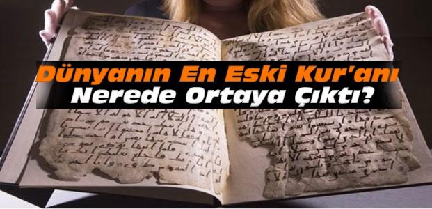 Dünyanın En Eski Kur'an-ı Bulundu