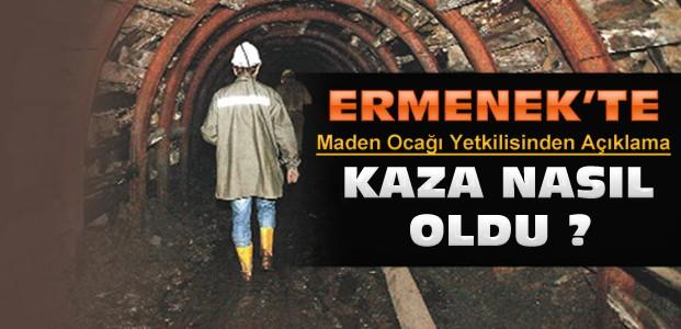 Ermenek'teki Maden Kazası Nasıl Yaşandı ?
