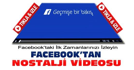 Facebook'tan Size Özel Video-İşte Facebook'taki İlk Zamanlarınız-Tıkla İzle