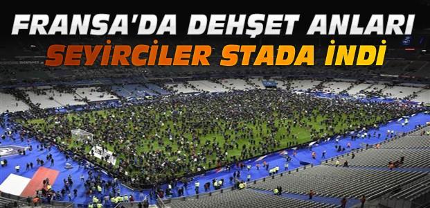 Fransa'da Terör-Seyirciler Stada İndi