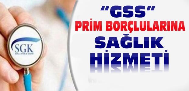 GSS Prim Borçlularına Müjde