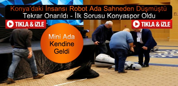 İnsansı Robot Mini Ada Onarıldı-VİDEO