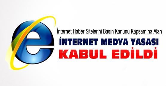 İnternet Medyası Yasası Kabul Edildi