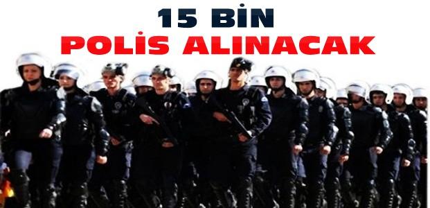 Kanun kabul edildi-15 bin polis alınacak