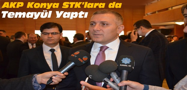 Konya Ak Parti STK'lara da Temayül Yaptı