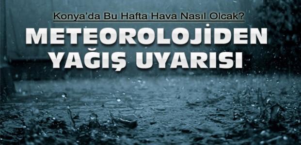 Konya İçin Meteorolojiden Yağış Uyarısı