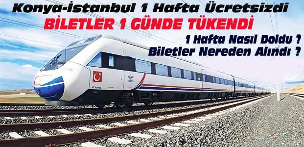 Konya-İstanbul Ücretsiz YHT Biletleri Tükendi