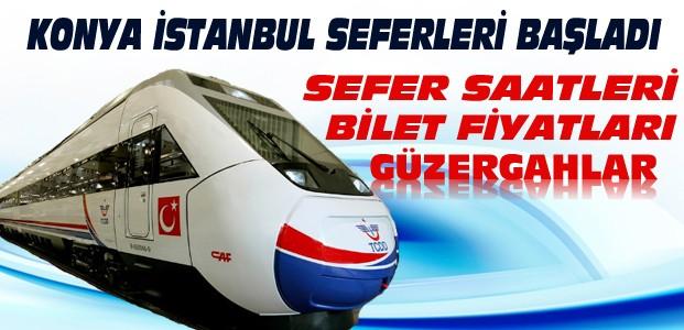 Konya İstanbul YHT Seferleri ve Bilet Fiyatları