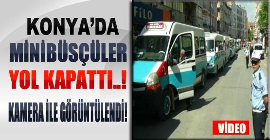 Konya'da Minibüsçüler Yol Kapattı-Video