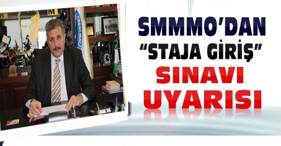 Konya SMMMO'dan Staja Giriş Sınavı Açıklaması