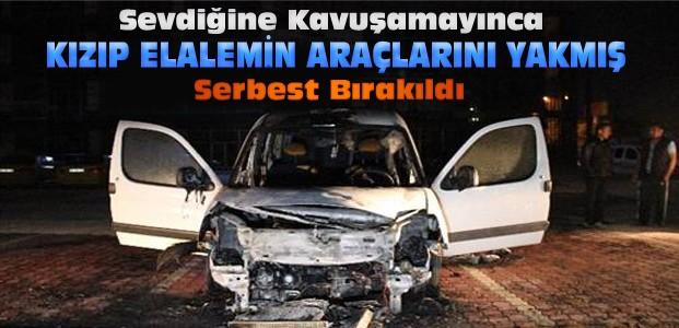 Konya'da araçları yakan kişi yakalandı-Serbest bırakıldı