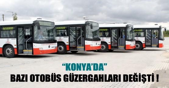 Konya'da bazı otobüs güzergahları değişti