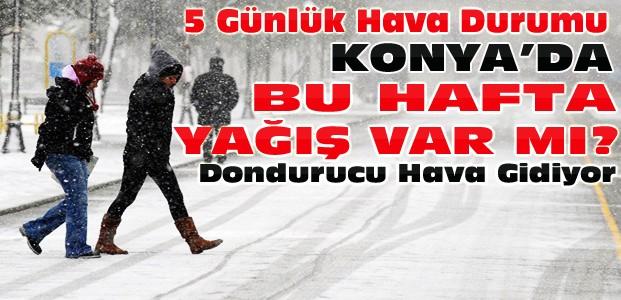 Konya'da Bu Hafta Kar Yağışı var mı-Hava Durumu