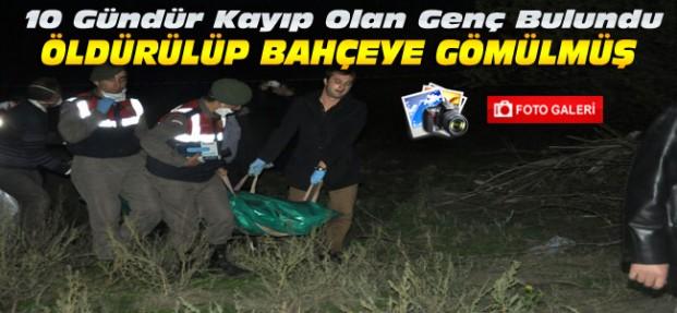 Konya'da Cinayet-Kayıp Genci Öldürüp Gömdüler