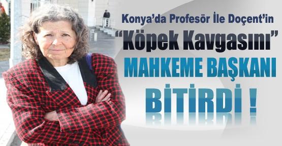 Konya'da Doçentle Profesörün Köpek Kavgasını Mahkeme Başkanı Bitirdi