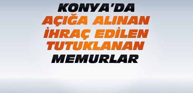 Konya'da FETÖ Operasyonlarında Son Durum?