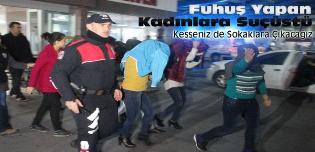 Konya'da fuhuş yapan kadınlara suçüstü