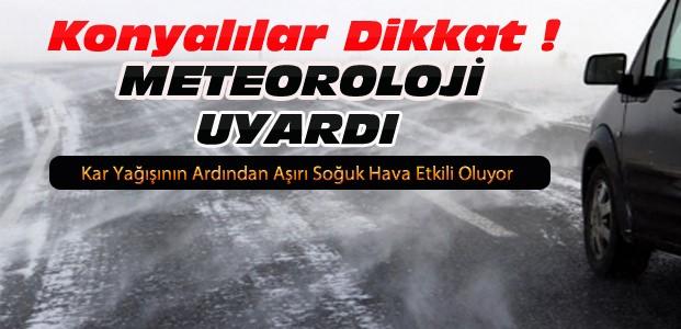 Konya'da Havalar Soğudu-Meteoroloji Uyardı
