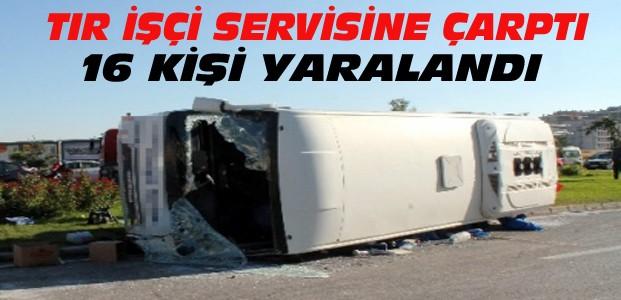 Konya'da İşçi Servisi TIR'la Çarpıştı