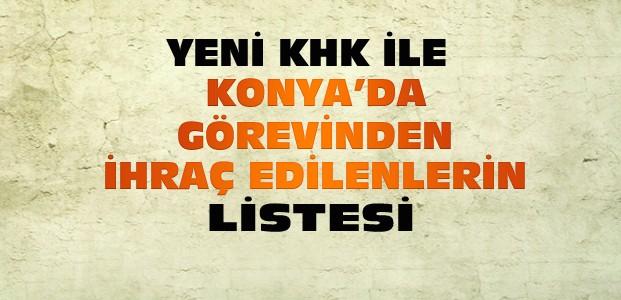 Konya'da Kamudan İhraç Edilenlerin Listesi